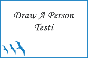 Draw A Person (Bir Adam Çiz) Testi