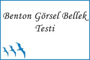 Benton Görsel Bellek Testi