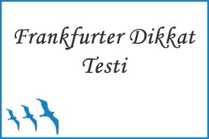 Frankfurter Dikkat Testi